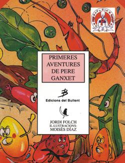 Primeres aventures de Pere Ganxet