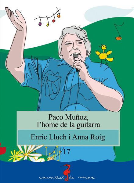Paco Muñoz, l'home de la guitarra