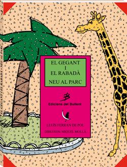 El gegant i el rabadà - Neu al parc