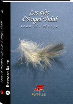 Les ales d'Àngel Vidal