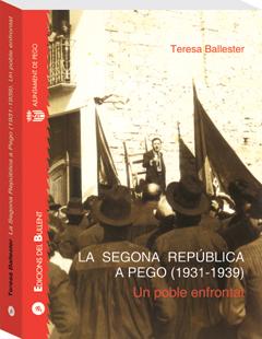 La Segona República a Pego 1931-1939: Un poble enfrontat