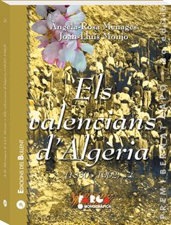 Els valencians d'Algèria (1830-1962)