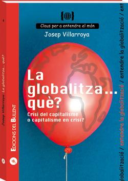 La globalitza... què? Crisi del capitalisme o capitalisme en crisi?