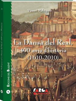 La Dansà del Real, 400 anys d'història (1610-2010)