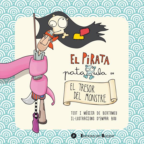 El pirata Pataxula en El tresor del monstre