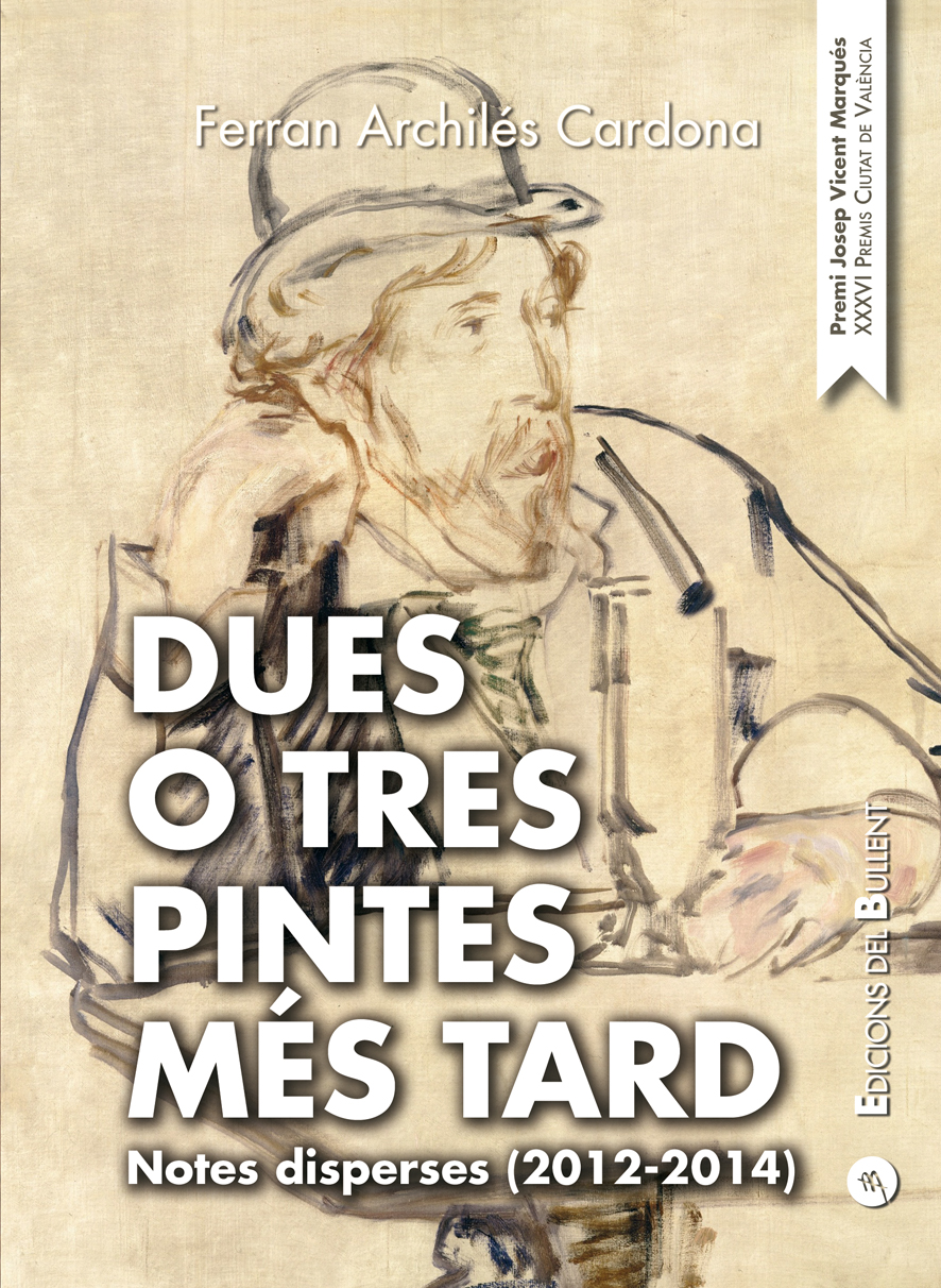 Dues o tres pintes més tard. Notes disperses (2012-2014)